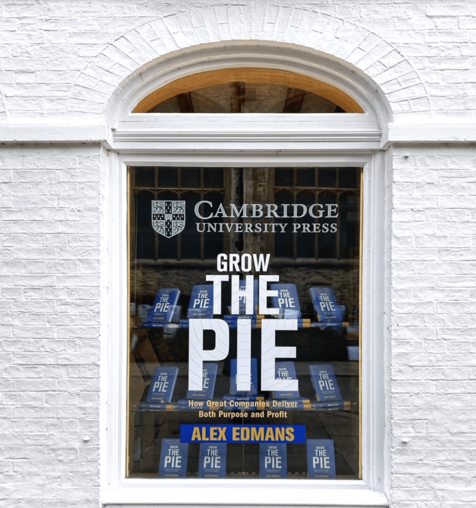 Book: Grow the Pie: How Great Companies Deliver Both Purpose and Profit